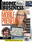 Current Issue of Home Business Magazine
